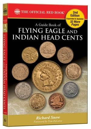 The Official Red Book Guide to Flying Eagle and Indian Head Cents