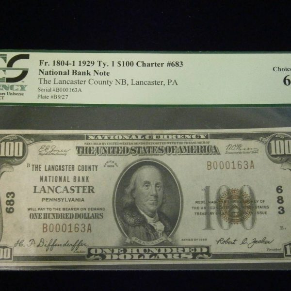 Lancaster County National Bank $100 MS63 Type 1