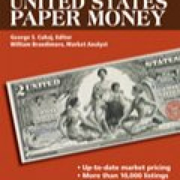 Standard Catalog of United States Papermoney
